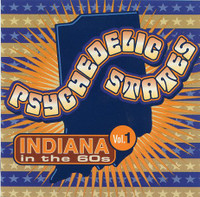 PSYCHEDELIC STATES- INDIANA In The 60's VOL 1-COMPCD