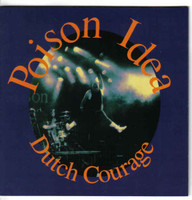 POISON IDEA- Dutch Courage  ( punk rock 1991) PROMO CD