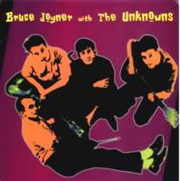 "JOYNER, BRUCE  & THE UNKNOWNS - S/T 10"" LAST COPIES LP"