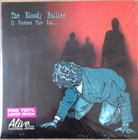 BLOODY HOLLIES - If Footmen Tire You ( garage punk high octane rock ) PINK Vinyl LTD ED 300 - LP