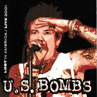 U .S. BOMBS - Lost in America  (last copies clear orange with inner sleeve  ) Live 2001  -  LP