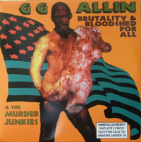 GG ALLIN & The Murder Junkies - Brutality & Bloodshed For All -CLASSIC BLACK VINYL LP