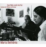 Maria Bethânia - Que Falta Você Me Faz (CD)