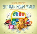 Classical Baby Style - Beethoven, Mozart, Vivaldi - 3 CDs
