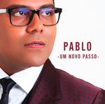 Pablo - Um Novo Passo