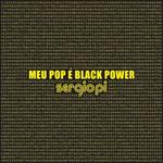 Meu Pop É Black Power
