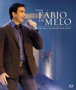 Padre Fábio de Melo  - No Meu Interior Tem Deus - Blu-ray