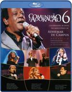 Comunhão e Adoração 6 - Blu-ray