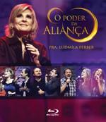 Pastora Ludmila Ferber - O Poder da Aliança - Blu-ray