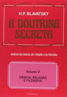 A Doutrina Secreta - Volume V