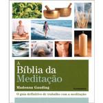 A Bíblia da Meditação