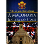 A Maçonaria Inglesa no Brasil