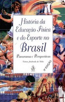 História da Educação Física e do Esporte no Brasil