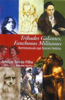 Tríbades Galantes, Fanchonos Militantes (Português)