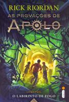 O Labirinto de Fogo. As Provações de Apolo - Livro 3 (Português)