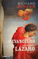 O Evangelho Segundo Lázaro