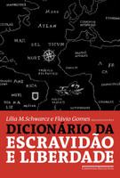 Dicionário da Escravidão e Liberdade