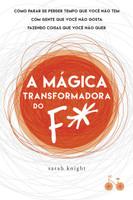 A Mágica Transformadora do F# (Português)
