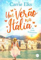Um Verão na Itália. As Irmãs Shakespeare - Volume 1 (Português)