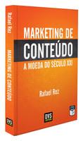 Marketing de Conteúdo. A Moeda do Século XXI (Português)