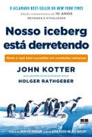 Nosso Iceberg Está Derretendo (Edição Comemorativa)