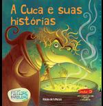 A Cuca e suas histórias (Vol. 04)