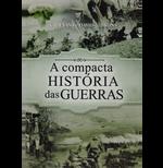 A Compacta Historia das Guerras