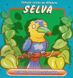 Selva (Coleção Letras do Alfabeto)