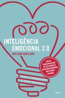 Inteligência Emocional 2.0. Você Sabe Usar a Sua?