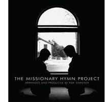 The Missionary Hymn Project - CD