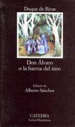 Don Álvaro o la fuerza del sino - Don Alvaro