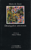 Desengaños amorosos - The Disenchantments of Love