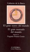 El gran teatro del mundo. el gran mercado del mundo - The Great Theater of the World. The Great Market of the World