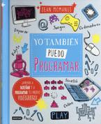 Yo también puedo programar - How to Code in 10 Easy Lessons
