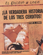 La verdadera historia de los tres cerditos - The True Story of the Three Little Pigs
