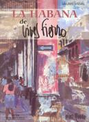 La Habana de Vives Fierro - The Havana of Vives Fierro