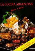 La cocina argentina - Argentine Cooking