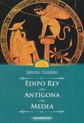 Edipo Rey. Antígona. Medea - Oedipus Rex. Antigone. Medea