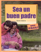 Sea un buen padre - Complete Idiot's Guide to Fatherhood