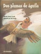 Dos plumas de águila - Two Eagle Feathers