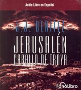 Jerusalén: Caballo de Troya - Jerusalem: The Trojan Horse