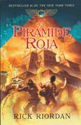 La pirámide roja - The Kane Chonicles Vol. 1: The Red Pyramid