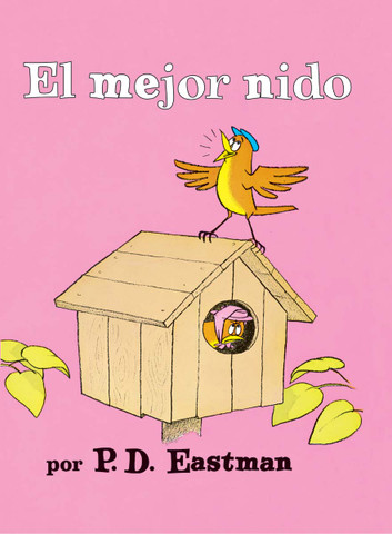 El mejor nido - The Best Nest