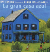 La gran casa azul - The Great Blue House