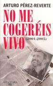 No me cogeréis vivo - I Won't Be Taken Alive