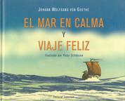El mar en calma y viaje feliz - Tranquil Sea and Blissful Voyage