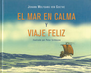 El mar en calma y viaje feliz - Tranquil Sea and Blissful Voyage