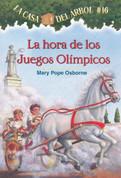La hora de los Juegos Olímpicos - Hour of the Olympics (Magic Tree House #16)