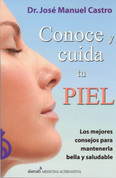 Conoce y cuida tu piel - Know and Care for Your Skin