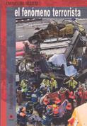 El fenómeno terrorista - The Terrorist Phenomenon